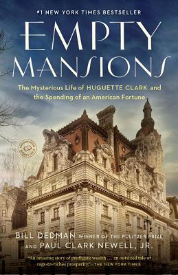 Empty Mansions By Dedman, Bill/ Newell, Paul Clark, Jr.